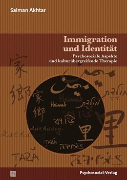 Abbildung von Akhtar / Utari-Witt   Immigration und Identität   1. Auflage   2014   beck-shop.de