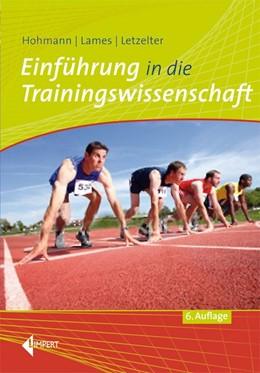 Abbildung von Hohmann / Lames / Letzelter | Einführung in die Trainingswissenschaft | 6. Auflage | 2014