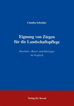 Abbildung von Schröder | Eignung von Ziegen für die Landschaftspflege | 1996 | Kaschmir-, Buren- und Edelzieg...