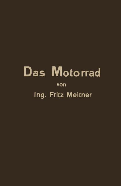 Abbildung von Meitner   Das Motorrad Aufbau und Arbeitsweise   1929
