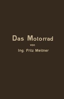 Abbildung von Meitner   Das Motorrad Aufbau und Arbeitsweise   1929   Leicht Fasslich Dargestellt