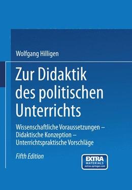 Abbildung von Hilligen | Zur Didaktik des politischen Unterrichts | 2014 | Wissenschaftliche Voraussetzun...