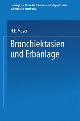 Abbildung von Meyer | Bronchiektasien und Erbanlage | 1939 | 1940
