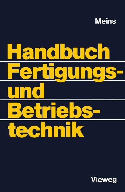 Abbildung von Meins | Handbuch Fertigungs- und Betriebstechnik | 2012