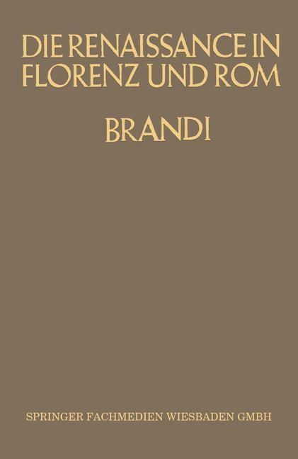 Die Renaissance in Florenz und Rom   Brandi, 1927   Buch (Cover)