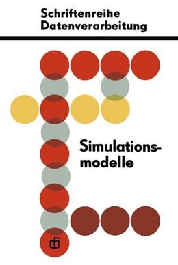 Abbildung von Schreiter | Simulationsmodelle für ökonomisch-organisatorische Probleme | 1968