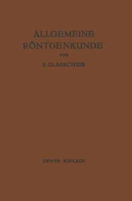 Abbildung von Glasscheib | Allgemeine Röntgenkunde | 1935 | Einführung in Studium und Prax...
