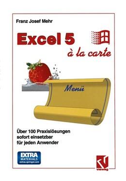 Abbildung von Mehr | Excel 5 à la Carte | 2014 | Über 100 Praxislösungen sofort...