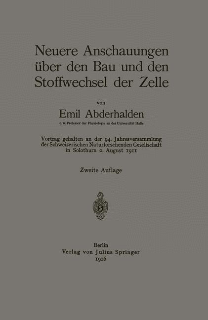 Abbildung von Abderhalden   Neuere Anschauungen über den Bau und den Stoffwechsel der Zelle   1916