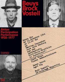 Abbildung von / Weibel | Beuys Brock Vostell | 2016 | Aktion. Partizipation. Perform...