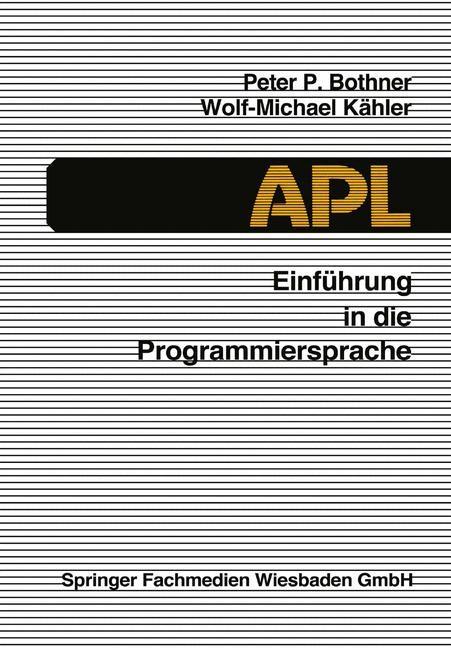 Einführung in die Programmiersprache APL | Bothner / Kähler, 1989 | Buch (Cover)