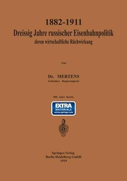 Abbildung von Mertens | 1882–1911 Dreißig Jahre russischer Eisenbahnpolitik und deren wirtschaftliche Rückwirkung | 1919