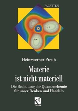 Abbildung von Preuß   Materie ist nicht materiell   2012   Die Bedeutung der Quantenchemi...