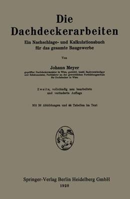 Abbildung von Meyer | Die Dachdeckerarbeiten | 1928 | Ein Nachschlage- und Kalkulati...