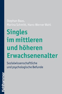 Abbildung von Baas / Schmitt / Wahl | Singles im mittleren und höheren Erwachsenenalter | 2008 | Sozialwissenschaftliche und ps...