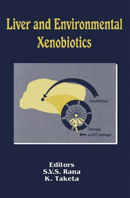 Abbildung von Rana / Taketa   Liver and Environmental Xenobiotics   1. Auflage   2014   beck-shop.de