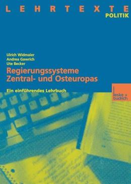 Abbildung von Widmaier / Gawrich / Becker | Regierungssysteme Zentral- und Osteuropas | 2014 | Ein einführendes Lehrbuch