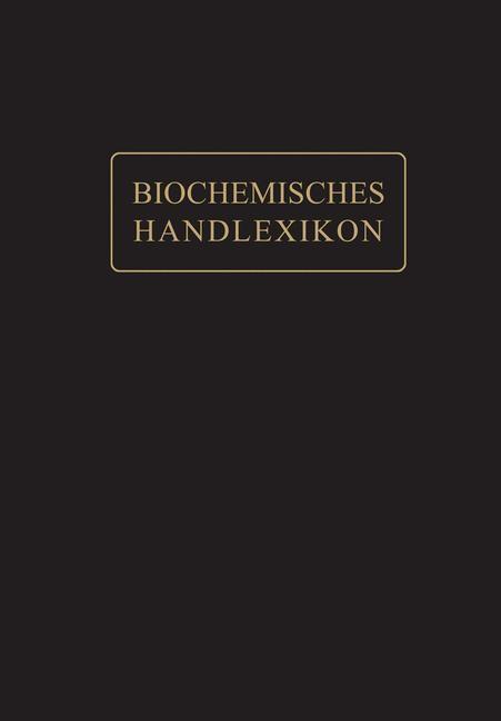 Abbildung von Abderhalden | Kohlenstoff, Kohlenwasserstoffe, Alkohole der Aliphatischen Reihe, Phenole | 1911