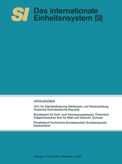 SI Das Internationale Einheitensystem   Dt. Demokrat. Republik, 1977   Buch (Cover)
