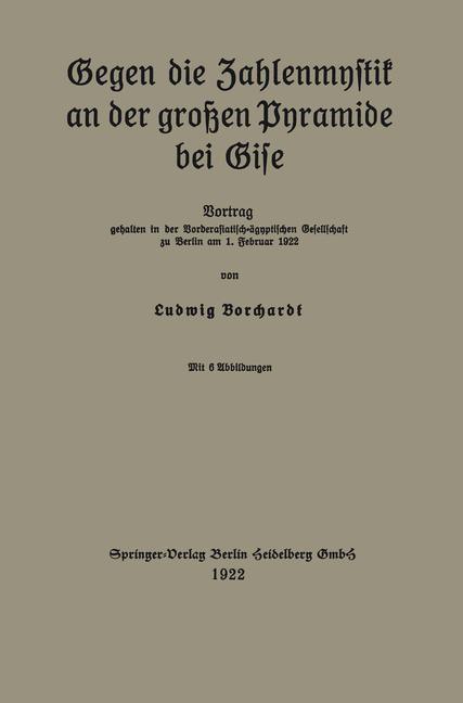 Gegen die Zahlenmystik an der großen Pyramide bei Gise | Borchardt, 1922 | Buch (Cover)