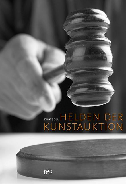 Helden der Kunstauktion | Boll, 2014 | Buch (Cover)