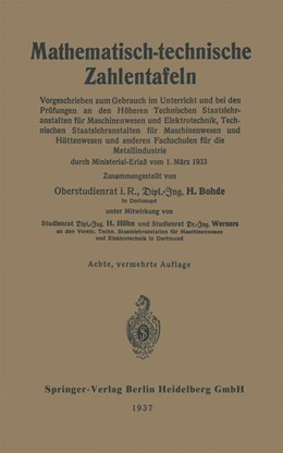Abbildung von Bohde / Höhn / Werners   Mathematisch-technische Zahlentafeln   1937   Vorgeschrieben zum Gebrauch im...