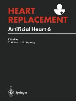 Abbildung von Akutsu / Koyanagi | Heart Replacement | 1. Auflage | 2014 | beck-shop.de