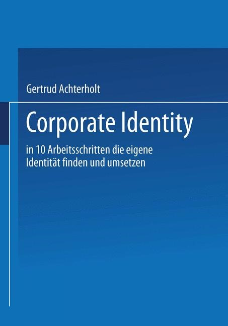 Corporate Identity | Achterholt | Softcover reprint of the original 1st ed. 1988, 1988 | Buch (Cover)