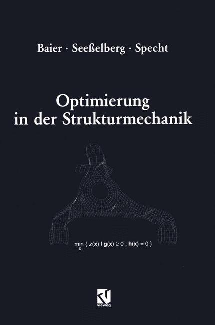 Abbildung von Baier / Seeßelberg / Specht | Optimierung in der Strukturmechanik | 2012