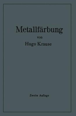 Abbildung von Krause   Metallfärbung   1937   Die wichtigsten Verfahren zur ...
