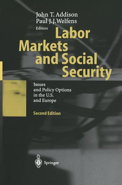 Labor Markets and Social Security | Addison / Welfens | 2nd ed. 2003, 2014 | Buch (Cover)