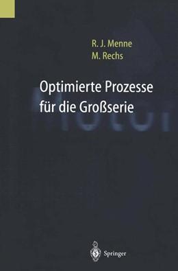 Abbildung von Menne / Rechs   Optimierte Prozesse für die Großserie   1. Auflage   2014   beck-shop.de