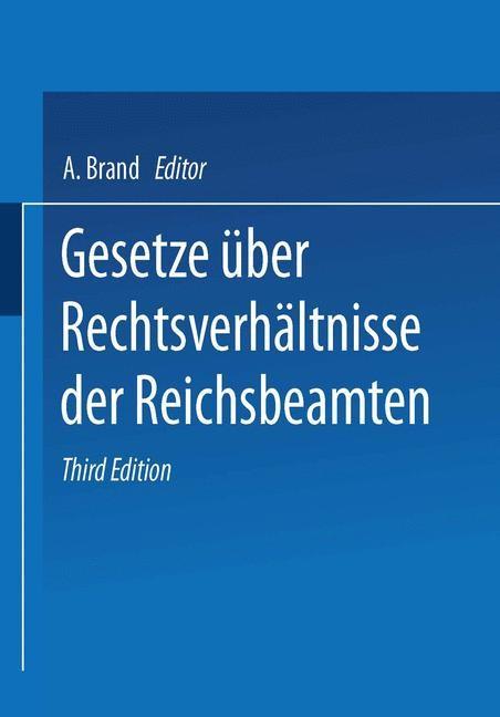 Gesetze über die Rechtsverhältnisse der Reichsbeamten | Brand, 1929 | Buch (Cover)