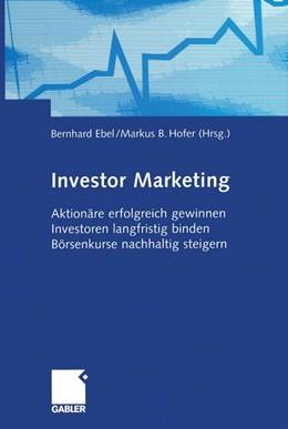 Abbildung von Ebel / Hofer | Investor Marketing | 2012 | Aktionäre erfolgreich gewinnen...