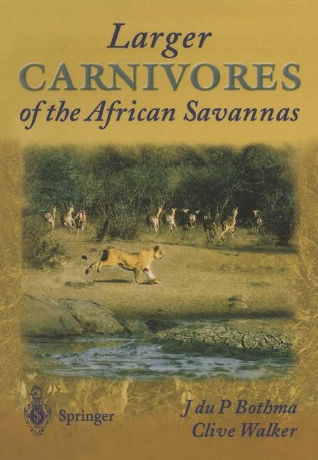 Larger Carnivores of the African Savannas | Bothma / Walker, 2014 | Buch (Cover)