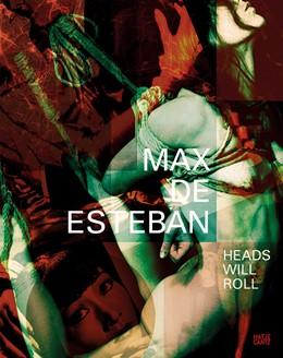 Abbildung von Max de Esteban | 2014 | Proposition FourHeads Will Rol...