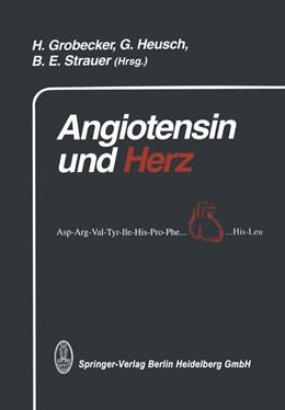 Abbildung von Heusch / Grobecker | Angiotensin und Herz | 1. Auflage | 2014 | beck-shop.de