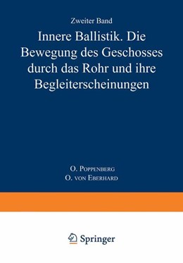 Abbildung von Poppenberg / Eberhard   Innere Ballistik   1926   Die Bewegung des Geschosses Du...