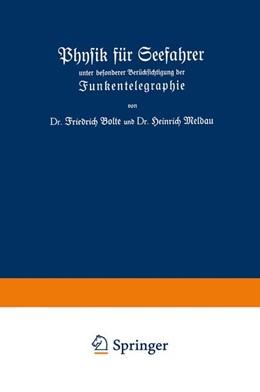 Abbildung von Bolte / Meldau | Physik für Seefahrer unter besonderer Berücksichtigung der Funkentelegraphie | 1925