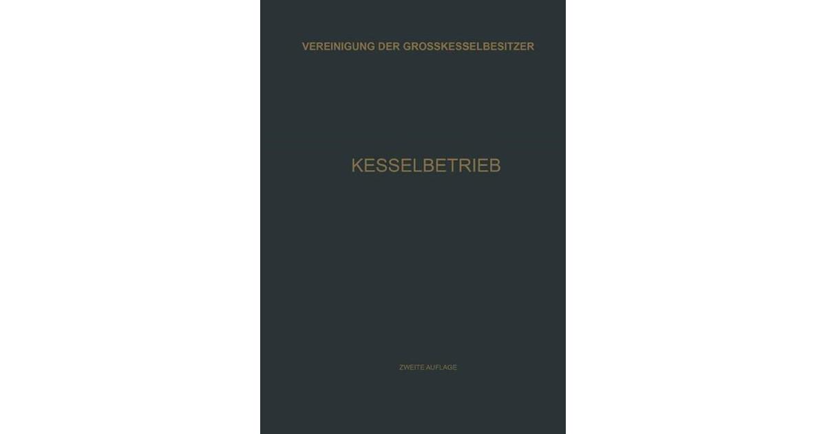 Kesselbetrieb | Vereinigung der Grosskesselbesitzer, 1931 | Buch ...