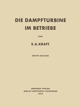 Abbildung von Kraft   Die Dampfturbine im Betriebe   2014   Errichtung · Betrieb · Störung...