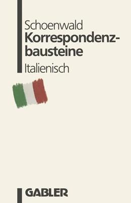Abbildung von Schoenwald | Korrespondenzbausteine Italienisch | 1988 | 2014 | übersetzt von Maria Cristina P...