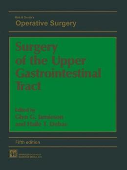 Abbildung von DEBAS | Surgery of the Upper Gastrointestinal Tract | 5th ed. 1994 | 1998
