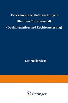 Abbildung von Mellinghoff | Experimentelle Untersuchungen über den Chlorhaushalt (Dechloruration und Rechlorurierung) | 1941 | Beiträge zu Problemen der Koch...