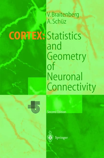 Cortex: Statistics and Geometry of Neuronal Connectivity | Braitenberg / Schüz, 2012 | Buch (Cover)