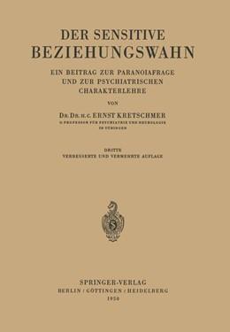 Abbildung von Kretschmer | Der Sensitive Beziehungswahn | 1950 | Ein Beitrag zur Paranoiafrage ...
