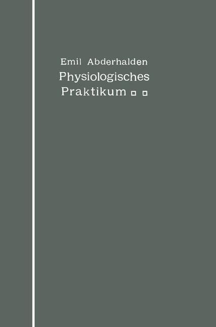 Physiologisches Praktikum   Abderhalden, 1912   Buch (Cover)
