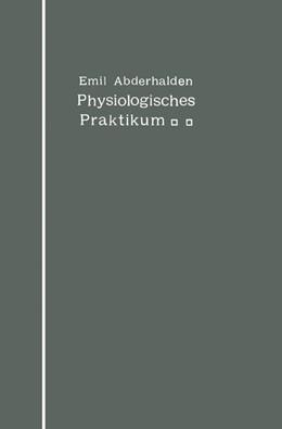Abbildung von Abderhalden   Physiologisches Praktikum   1912   Chemische und physikalische Me...