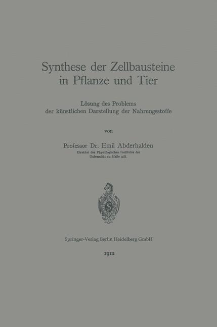 Synthese der Zellbausteine in Pflanze und Tier   Abderhalden, 1912   Buch (Cover)