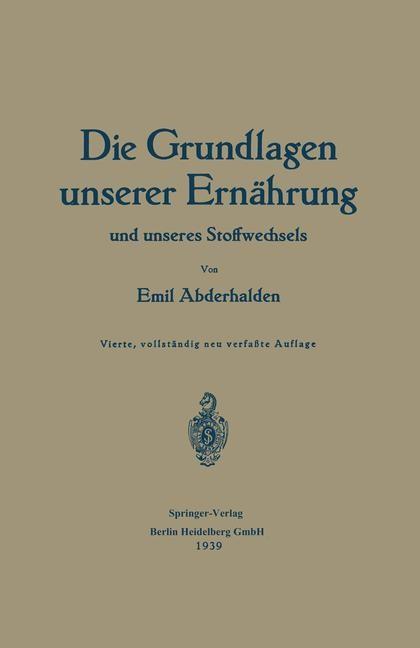 Die Grundlagen unserer Ernährung und unseres Stoffwechsels | Abderhalden, 1939 | Buch (Cover)